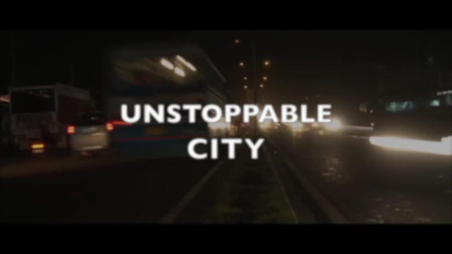 Unstopable, City