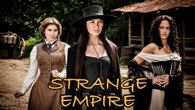 Strange Empire EP 1 The Hunting Party