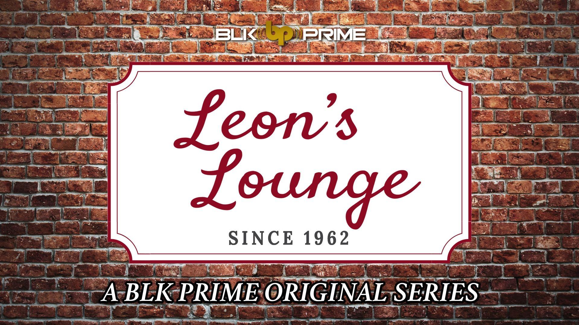 Leon's Lounge Ep 1