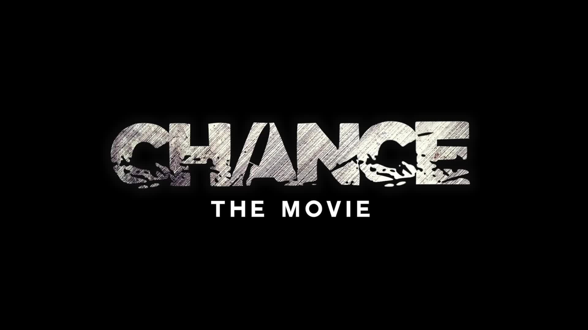 Chance The Movie