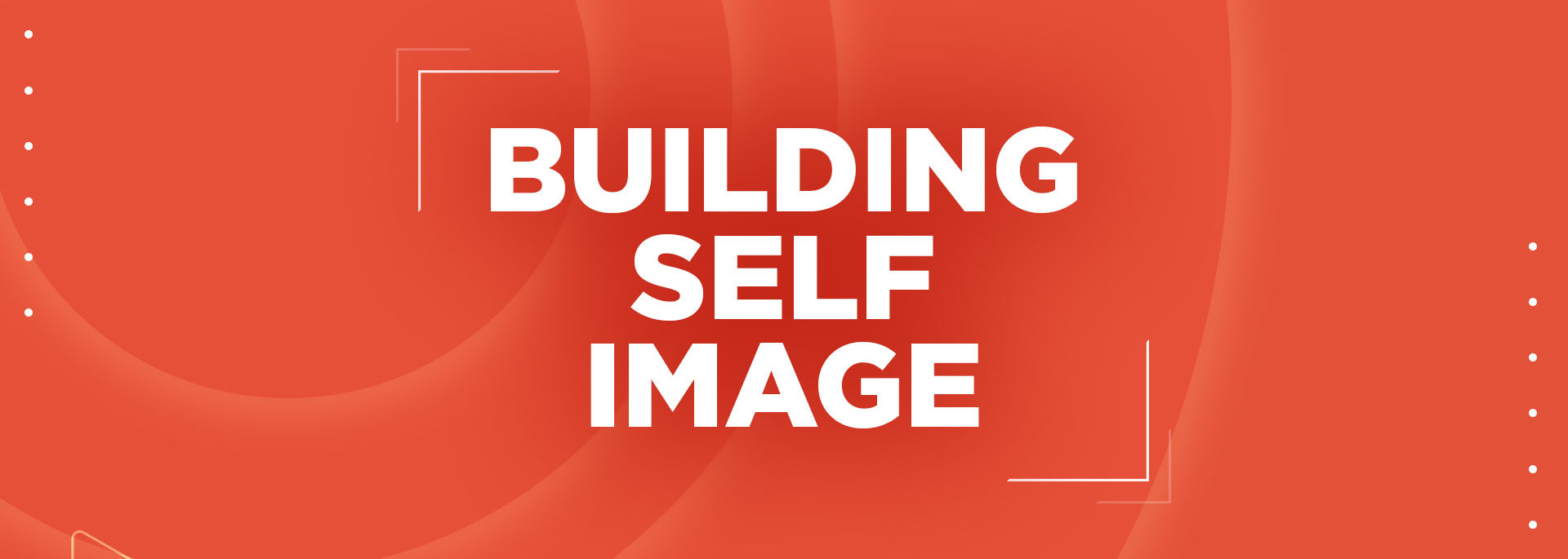 Building Self-Image channel