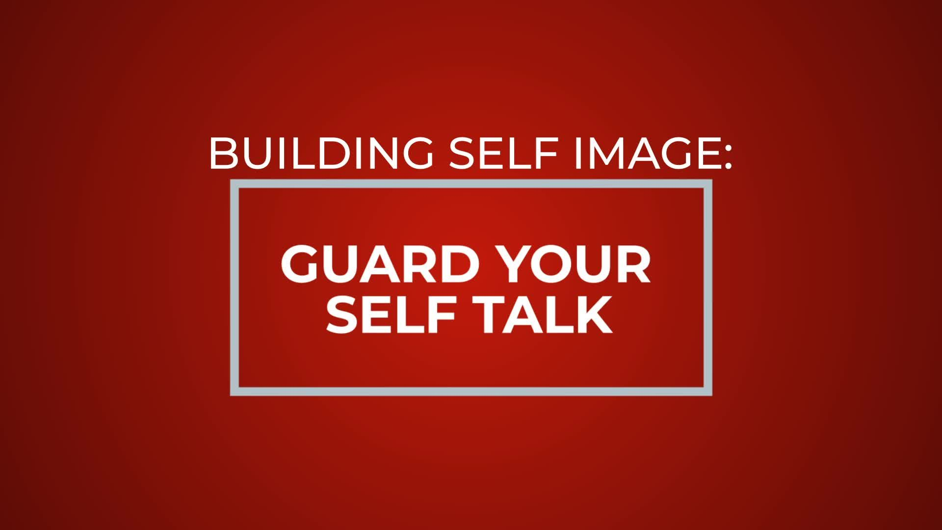 Guard Your Self Talk