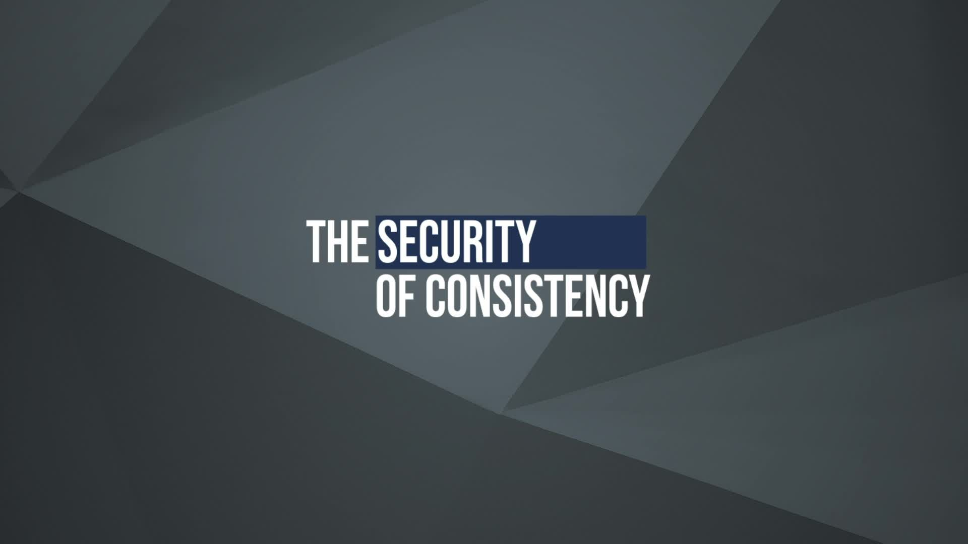 The Security of Consistency