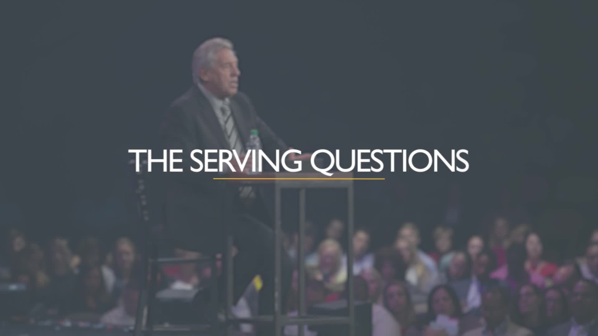 The Serving Questions