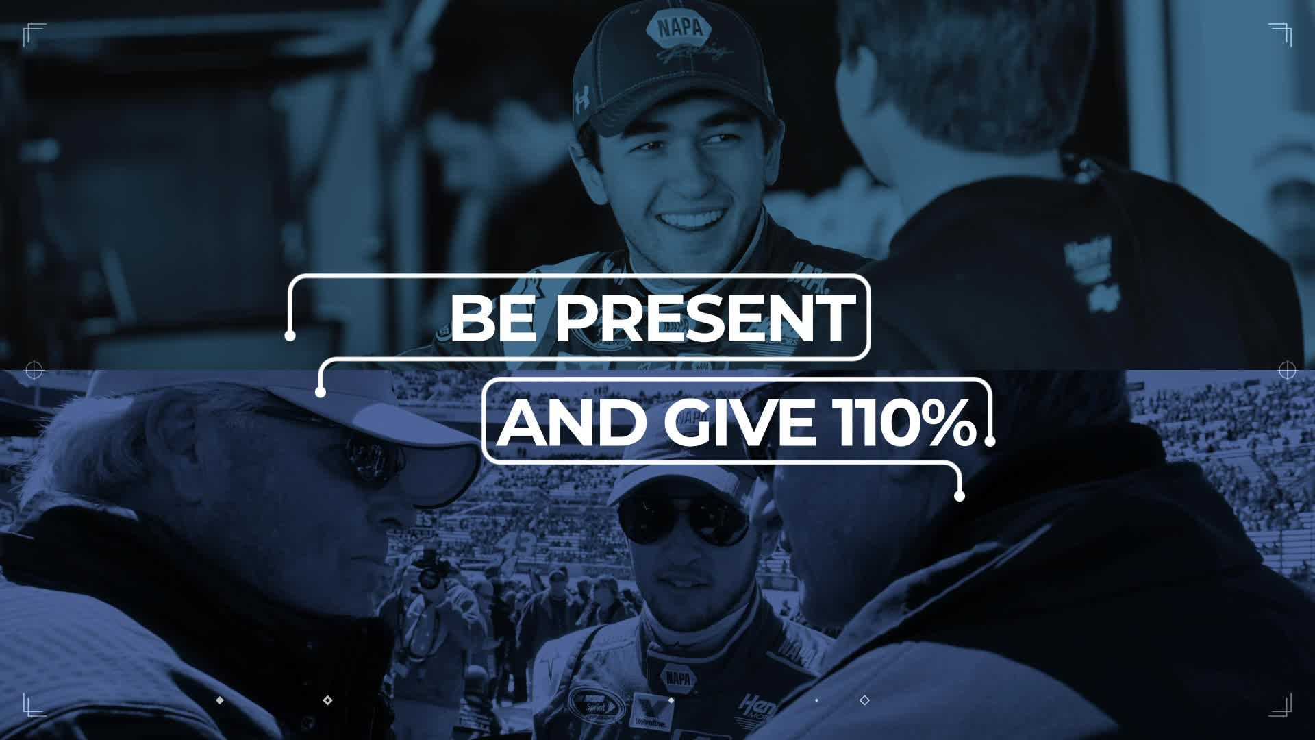 Be Present and Give 110%