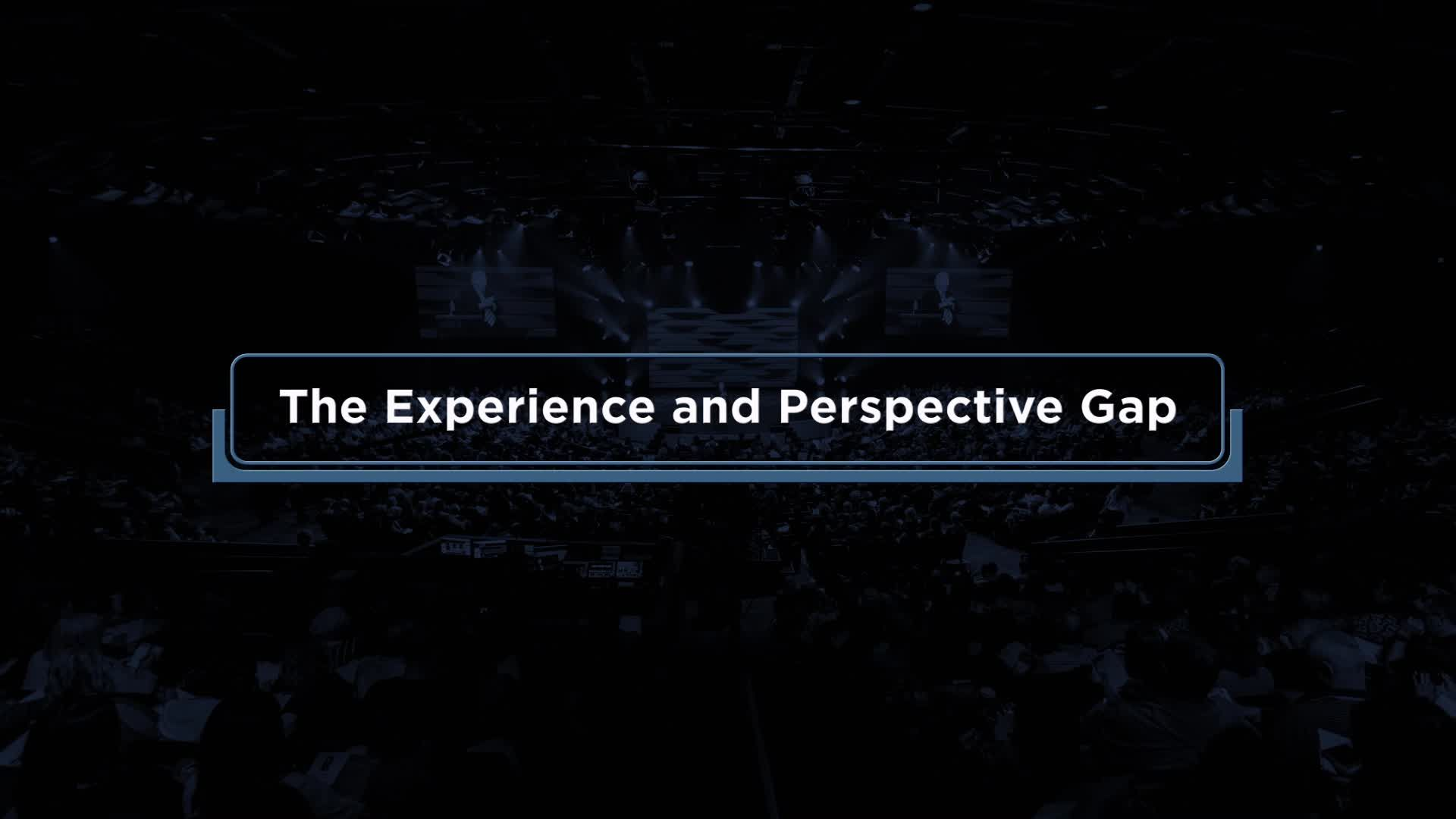 The Experience and Perspective Gap