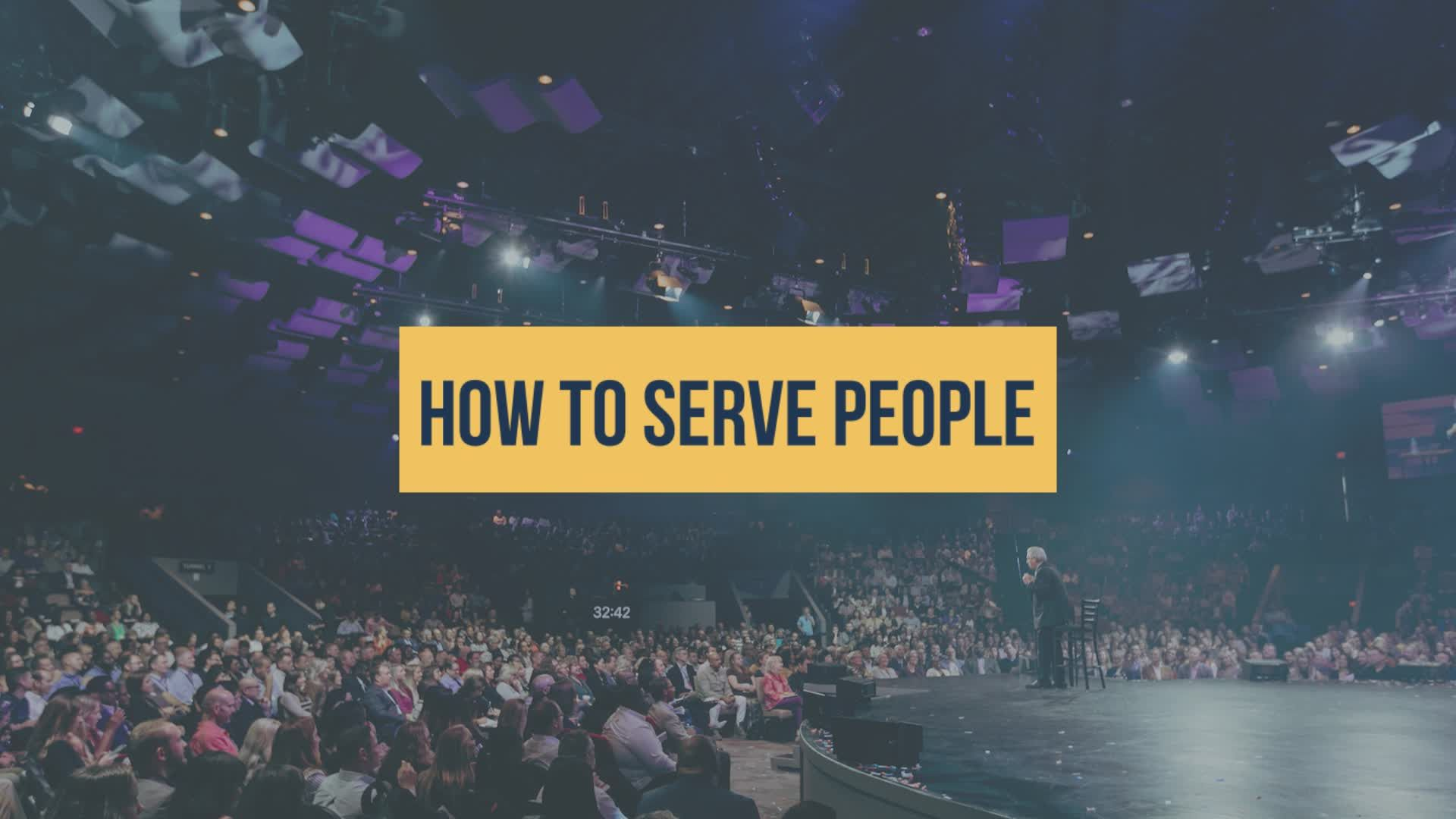 How To Serve People