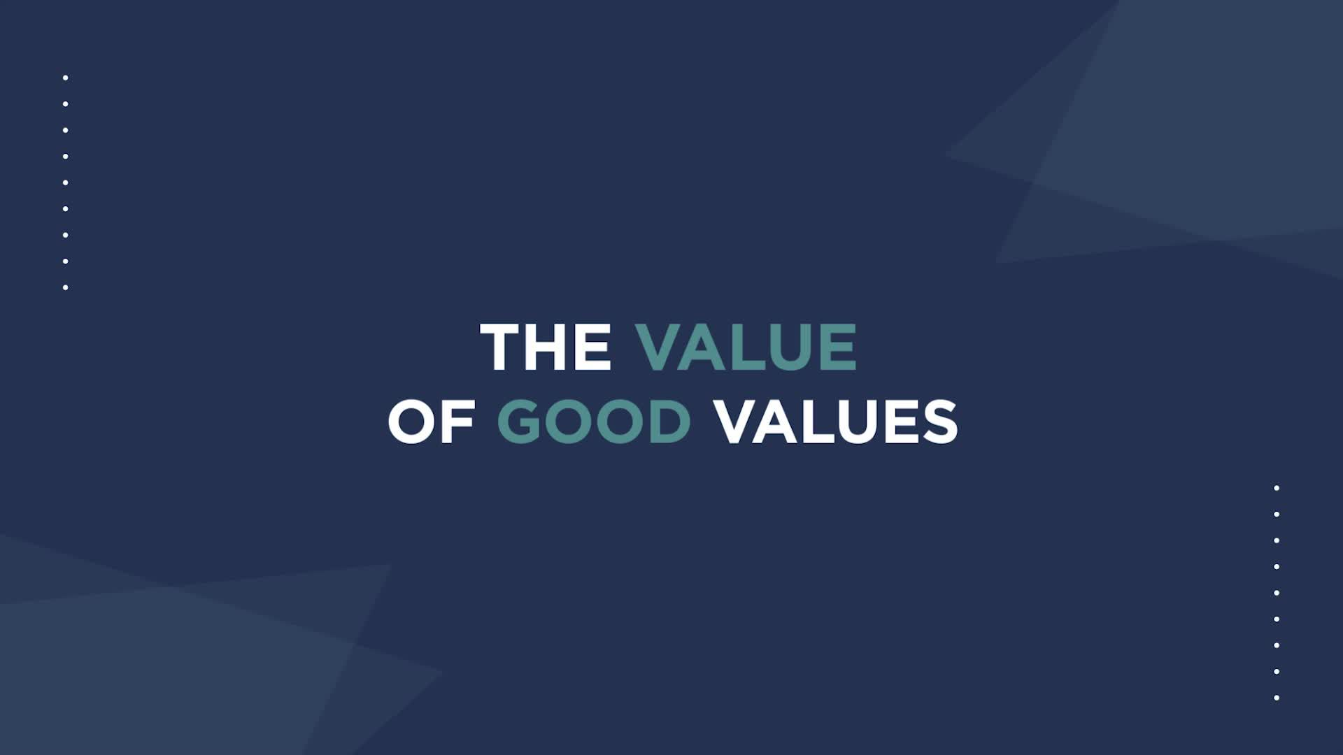 The Value of Good Values