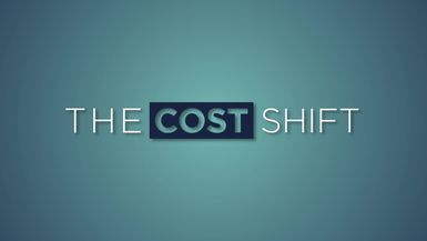 The Cost Shift