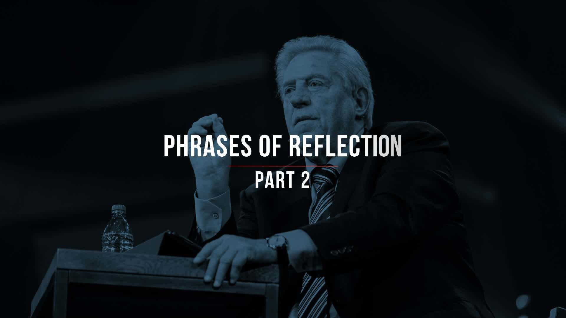 Phrases of Reflection Part 2