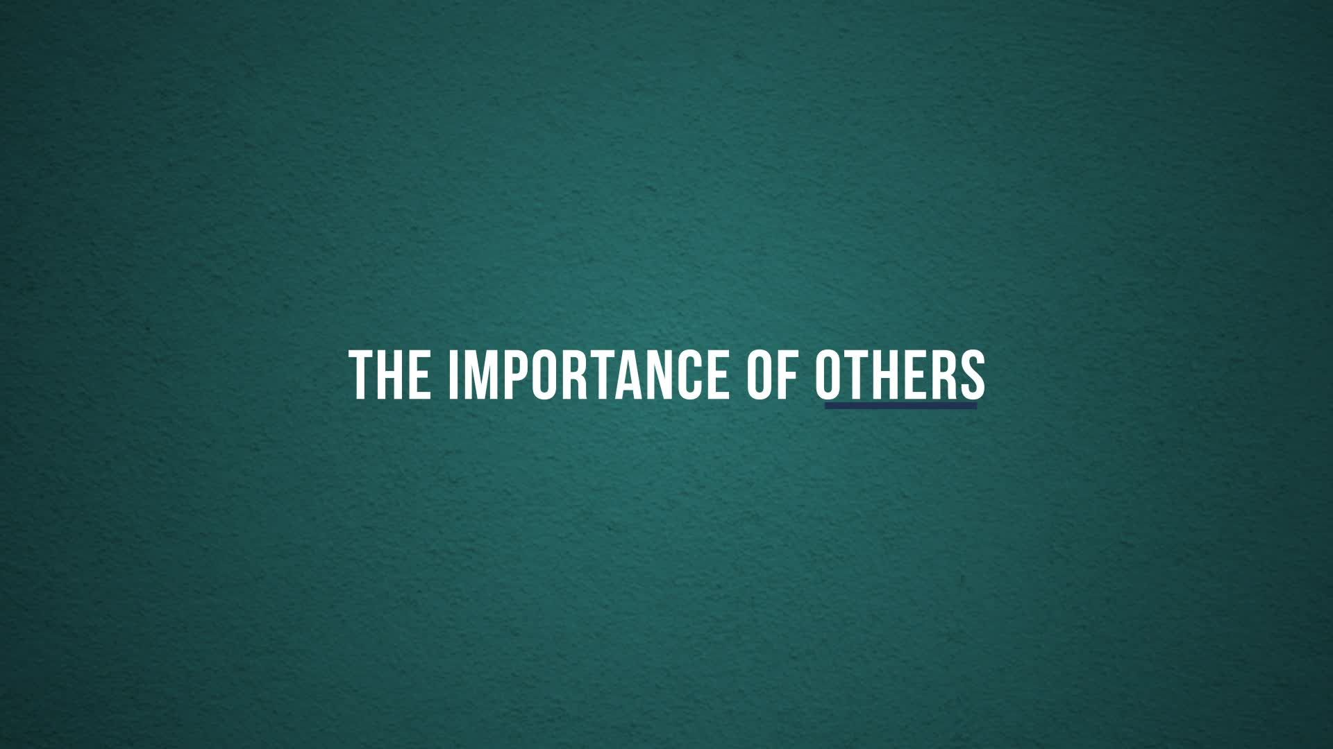 The Importance of Others