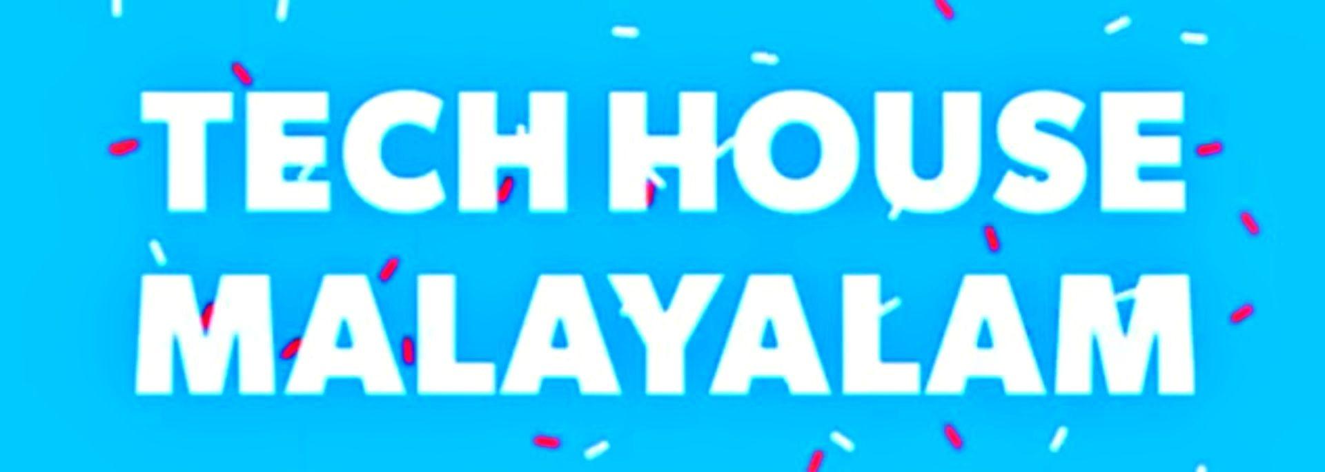Tech House Malayalam channel