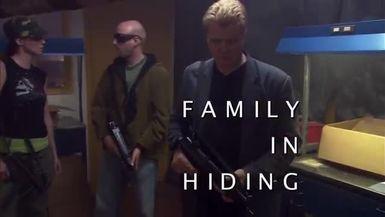 Family In Hiding