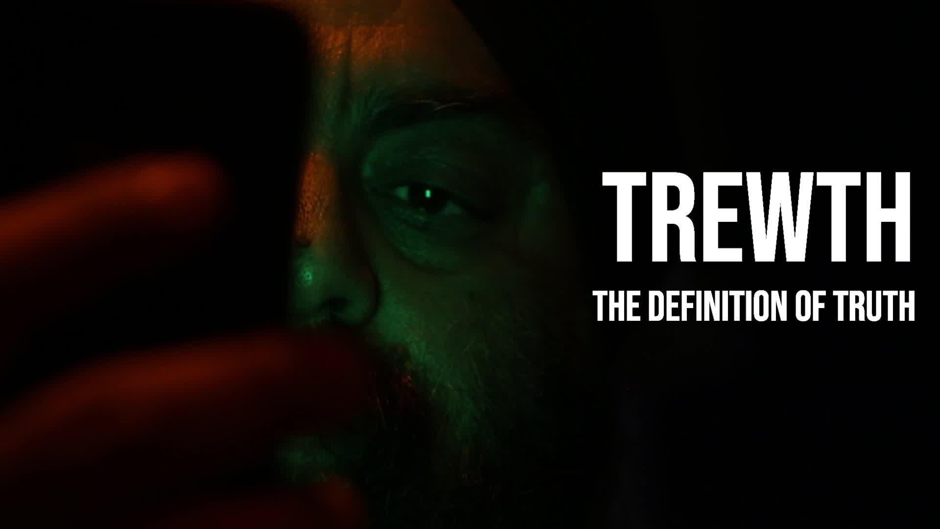 Trewth: Definition Of Truth