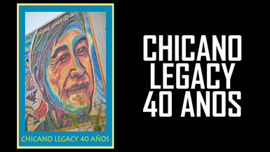 Chicano Legacy 40