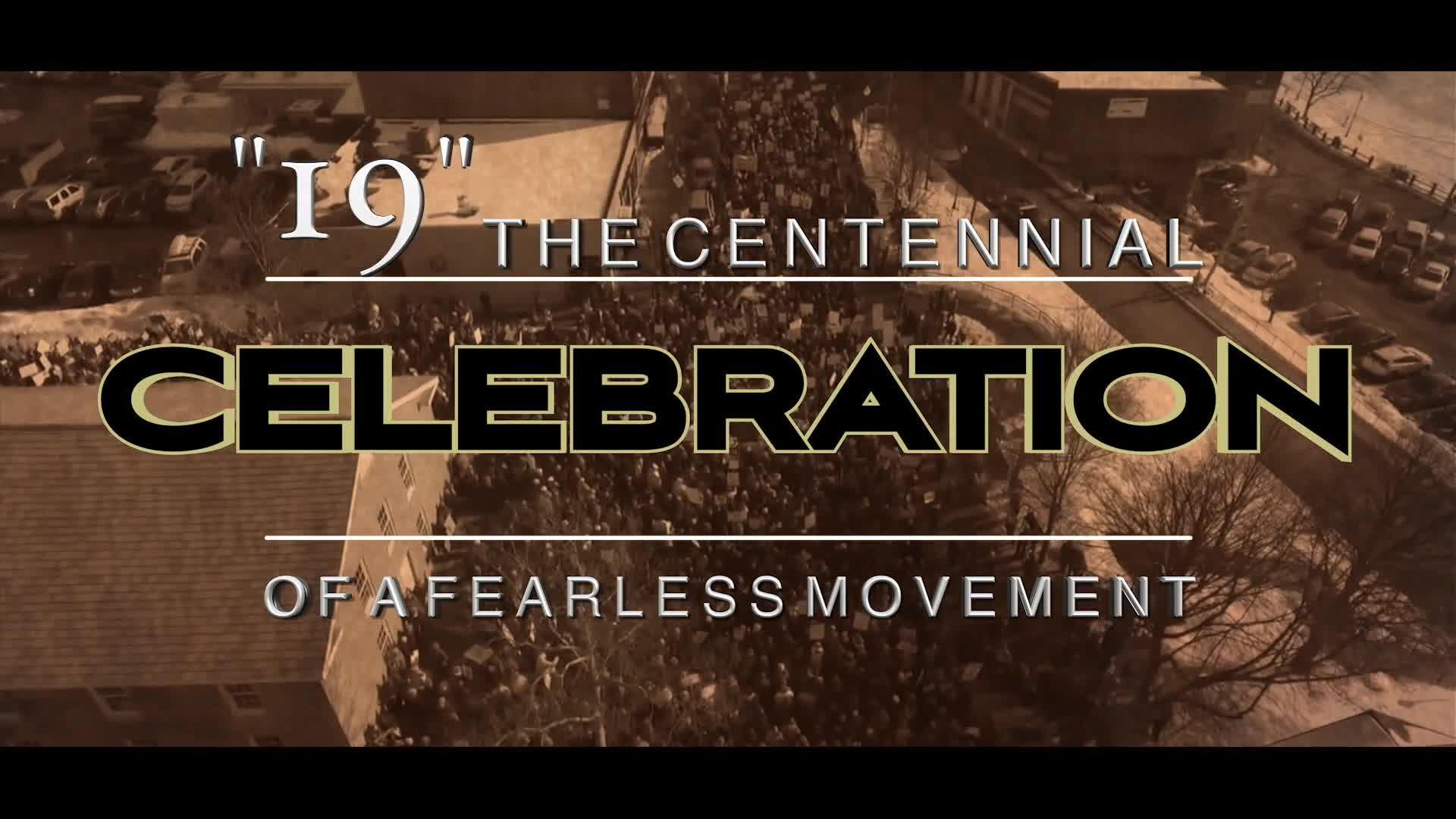 19 - The Centennial of a Fearless Movement